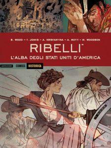 comixrevolution_ribelli_l_alba_degli_stati_uniti_d_america